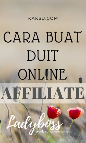 Buat Duit Online Dengan Affiliate Marketing