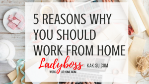 5 Reason you should work from home