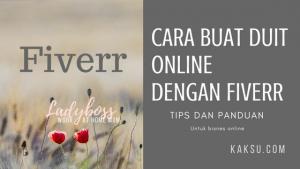 Cara Buat Duit Online Dengan Fiverr Dan Jana Pendapatan USD