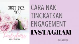 7 Tip Untuk Tingkatkan Engagement di Instagram