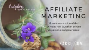 Cara Mulakan Bisnes Online Affiliate Marketing Untuk Newbie