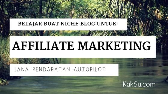 belajar buat blog affiliate marketing