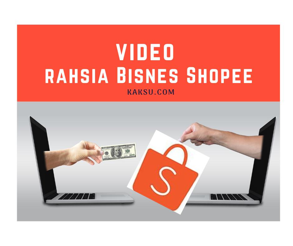 Video Rahsia Bisnes Shopee